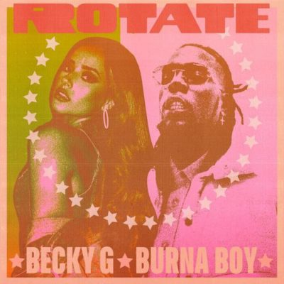 Becky G Rotate Mp3 Download