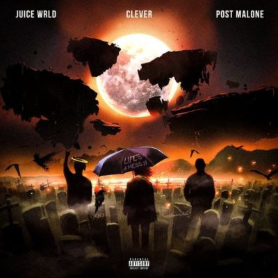 Juice WRLD, Clever & Post Malone Life's a Mess II Mp3 Download
